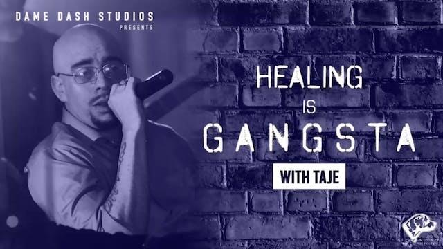 Healing Is Gangsta - The Dame Dash Se...