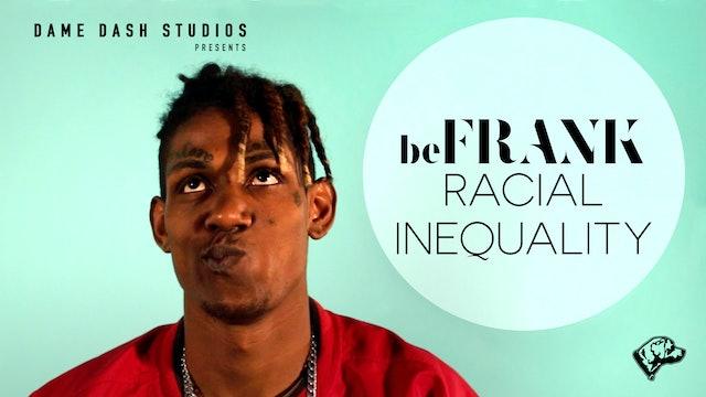 Guys Discuss Racial Inequality