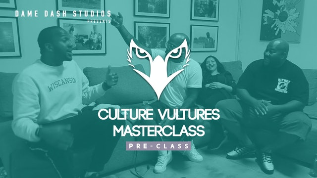 Culture Vultures Pre-Class - Episode 1