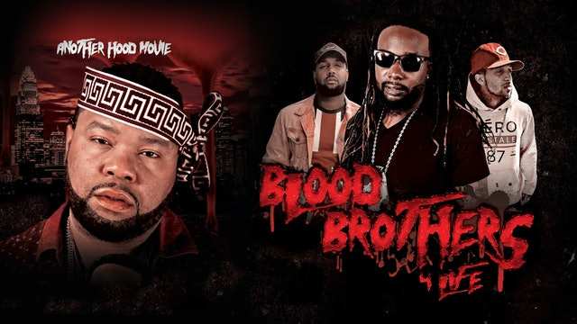 Blood Brothers 4 Life