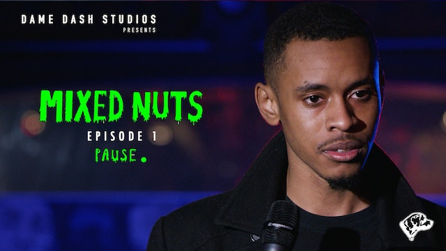 Mixed Nuts (Episode 1)