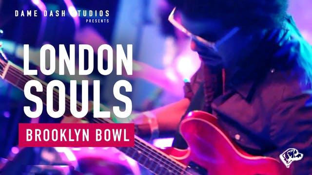 London Souls - Brooklyn Bowl - Full Set