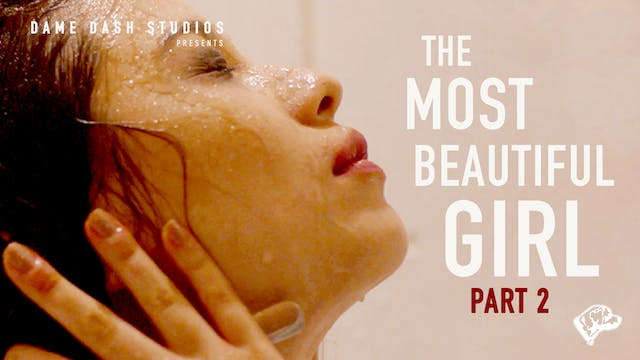 The Most Beautiful Girl - Episode 2