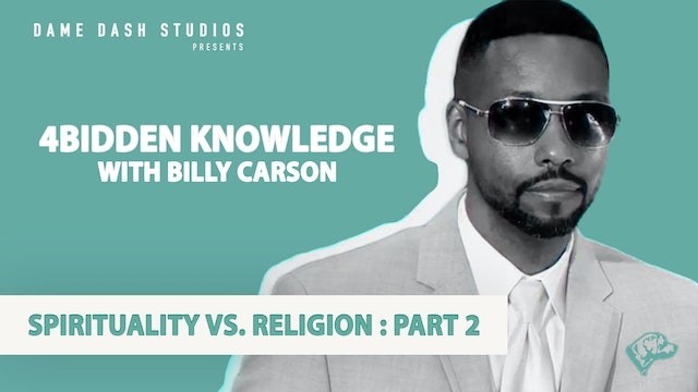 4BIDDEN KNOWLEDGE - Spirituality Vs. Religions: Part 2