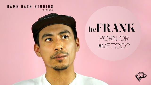 Porn or #MeToo