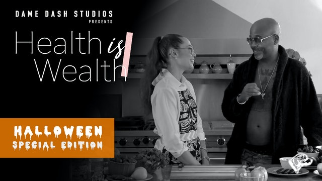 """Health is Wealth - Episode 4 """"Halloween Special"""""""