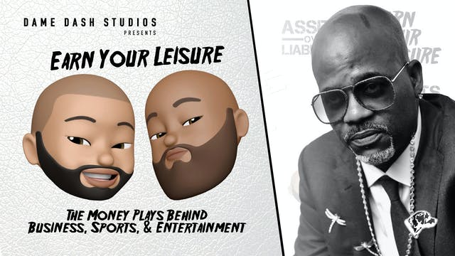 Earn Your Leisure Interview: Dame Dash