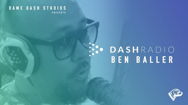 Dash Radio - Ben Baller - Lou Simms - Daniel Jenkins - Curt Lov - Episode 1