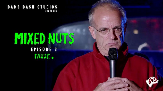 Mixed Nuts (Episode 3)