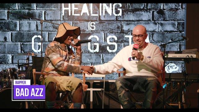 """Healing is Gangsta - Episode 2 """"Badazz"""""""