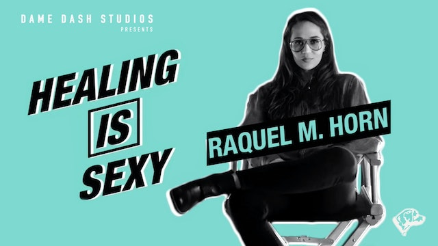 Healing Is Sexy With Corrina Levine and Raquel Horn