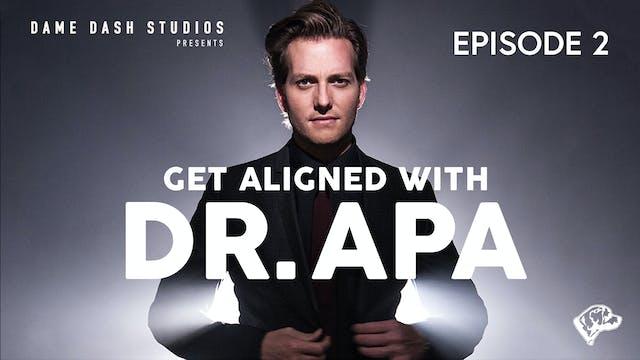 """Dr Apa; Episode 2 """"The Dubai Connection"""""""