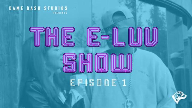 The E-LUV Show - E-LUV Goes South