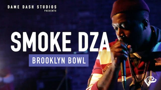 Brooklyn Bowl - Smoke DZA