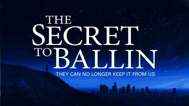 Secret to Ballin'