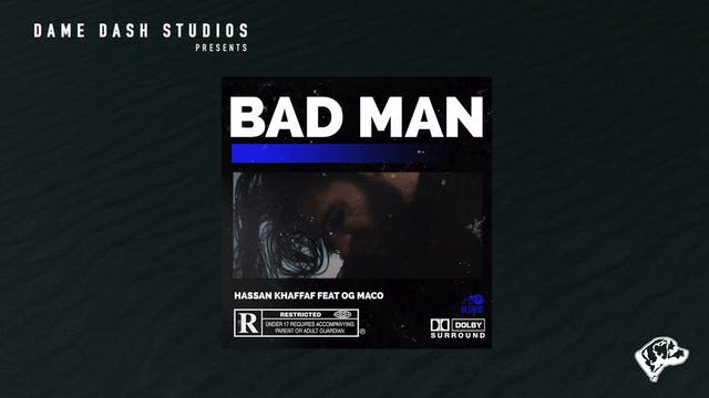 "Hassan ""Bad Man"" (Official Audio)"