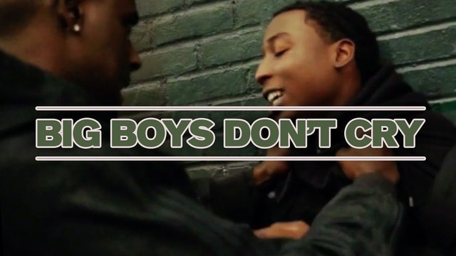 Big Boys Don't Cry (2018)