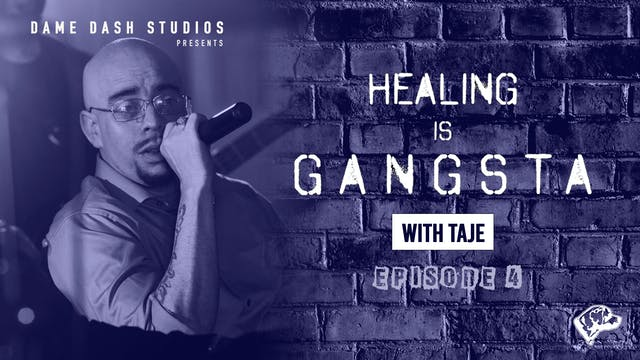 Healing Is Gangsta - The Dame Session...