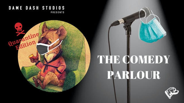The Comedy Parlour: Quarantine Edition - Episode 4