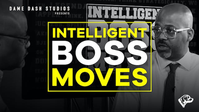 Intelligent Boss Moves - Episode 2
