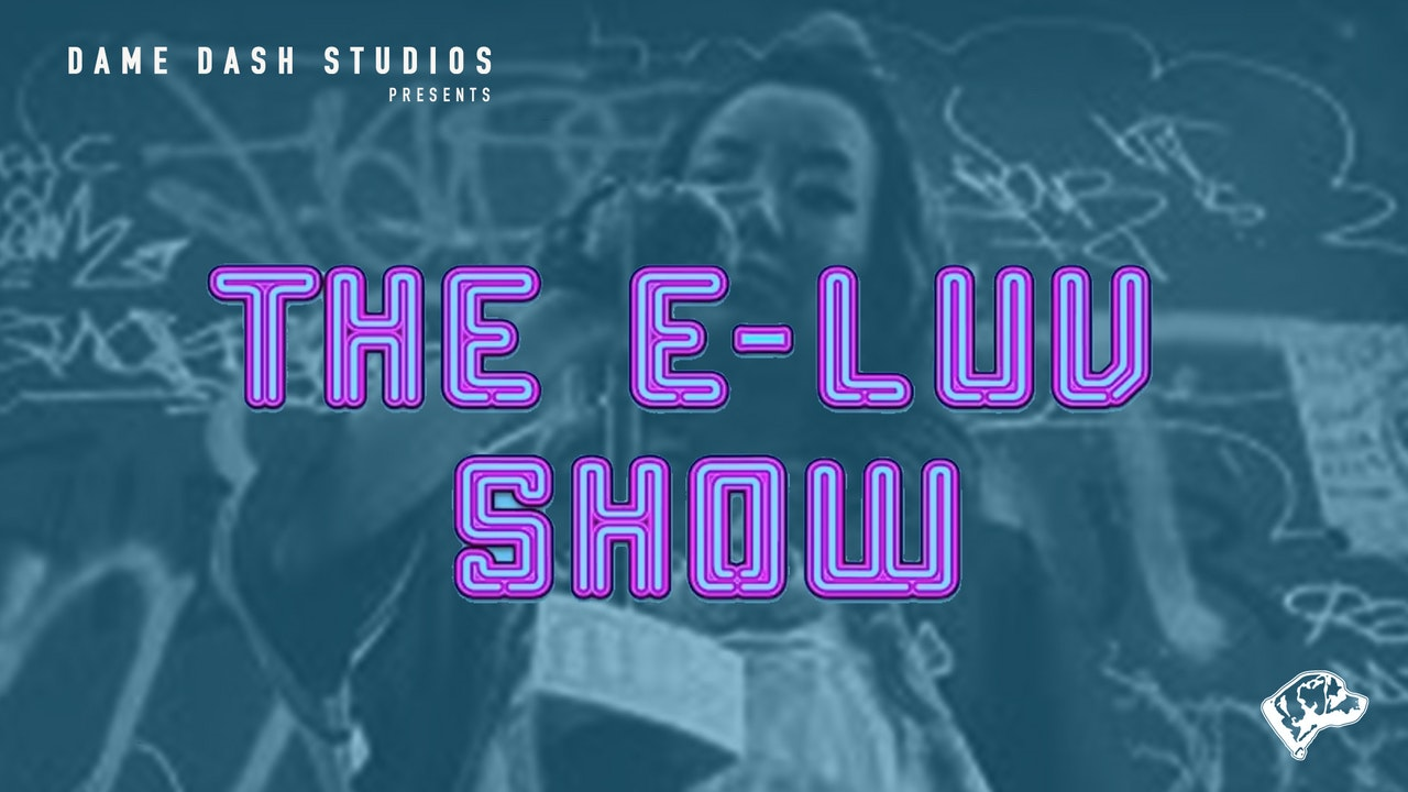 The E-LUV Show