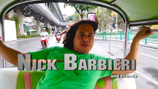 Nick Barbieri and Friends - Episode 1...