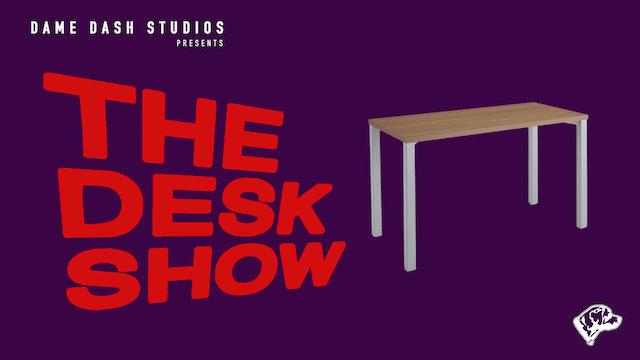 The Desk Show