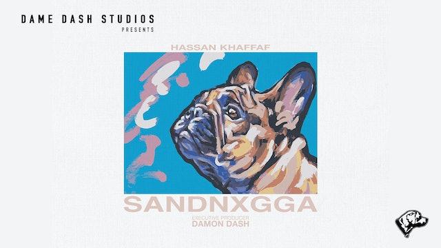 HASSAN - SANDNXGGA (Official Music Video)