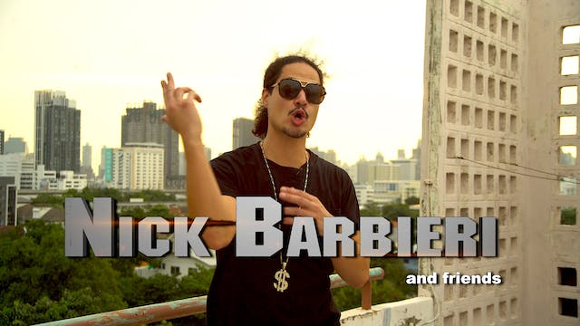 Nick Barbieri and Friends - Episode 9...