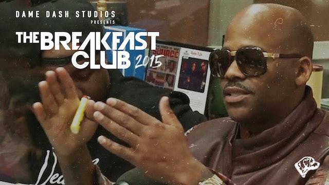 The Breakfast Club - Dame Dash