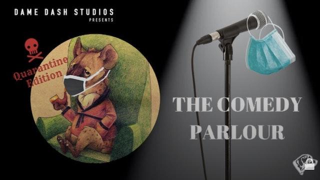 The Comedy Parlour: Quarantine Edition - Episode 8