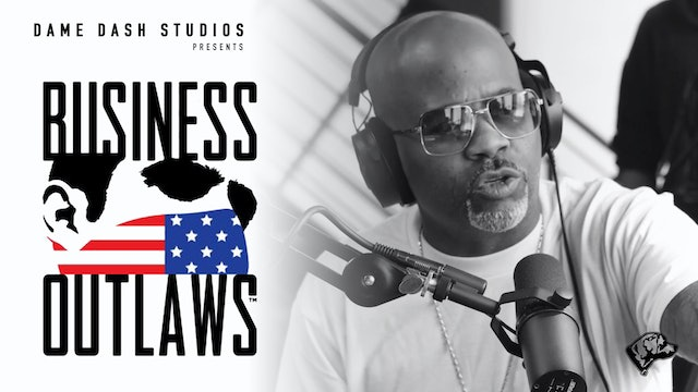 The Outlaws Podcast - Dame Dash