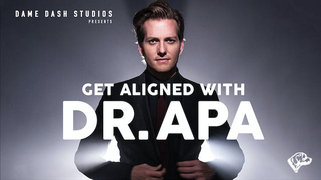 Get Aligned With Dr. Apa