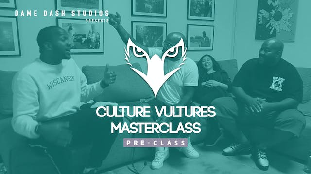 Culture Vultures Pre-Class - Episode 2