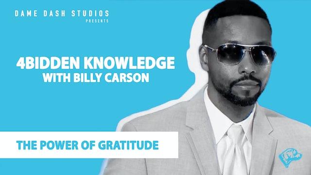 "4BIDDEN KNOWLEDGE - Episode 8 ""Gratitude"""