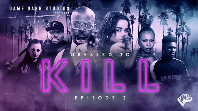 "Dressed to Kill - Episode 2 ""My Name is Gertrude"""