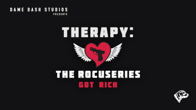 "Therapy: The DocuSeries - Episode 2 ""Got Rich"""