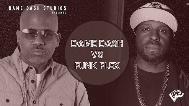 Dame Dash Vs. Flex