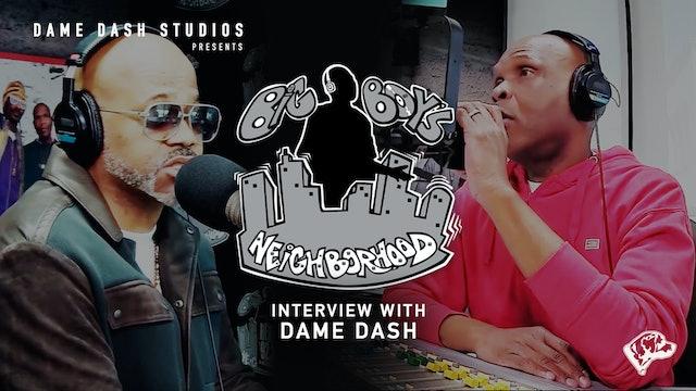 Big Boy Interview: Dame Dash & Hassan
