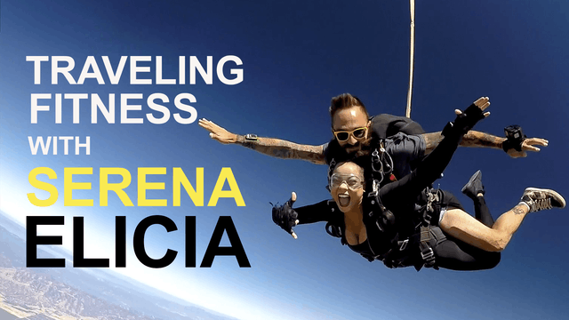 Traveling Fitness With Serena Elicia
