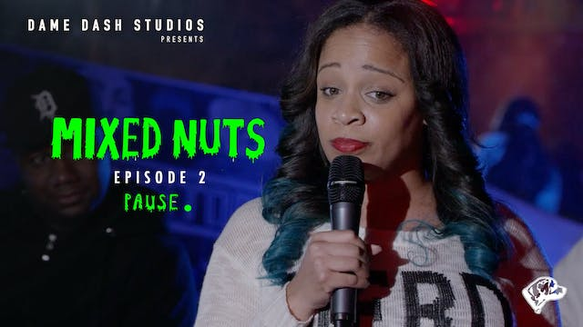 Mixed Nuts - Episode 2