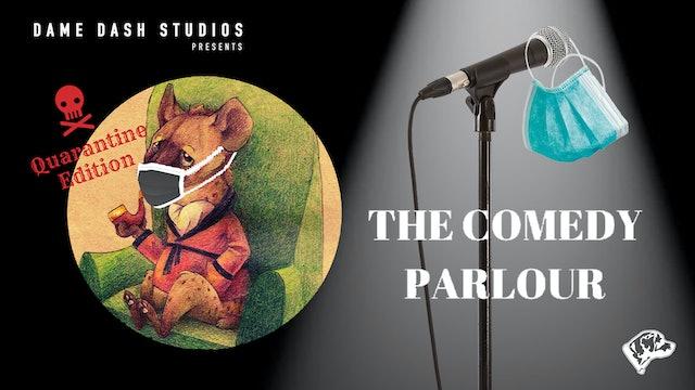 The Comedy Parlour: Quarantine Edition - Episode 5