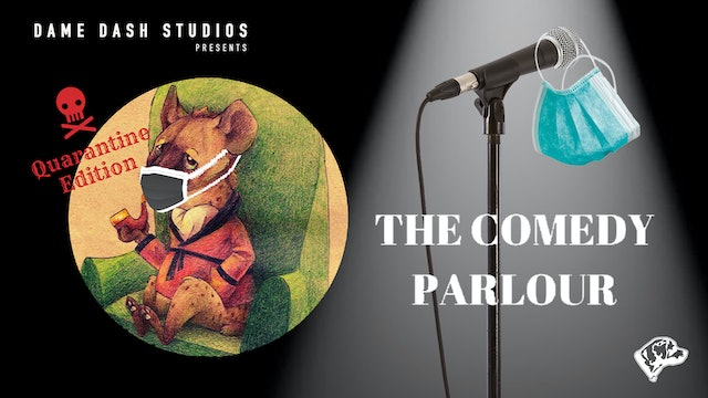 The Comedy Parlour: Quarantine Edition - Episode 1