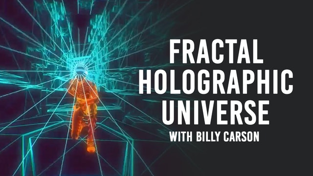 Fractal Holographic Universe | Billy Carson