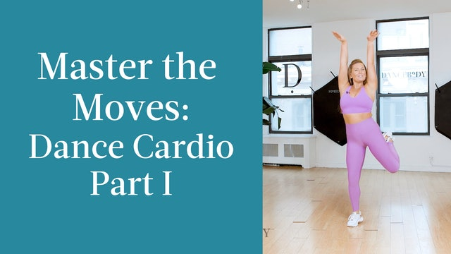 Master the Moves: Dance Cardio Part I