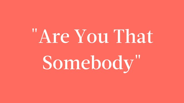 """Are You That Somebody"" Breakdown - F..."