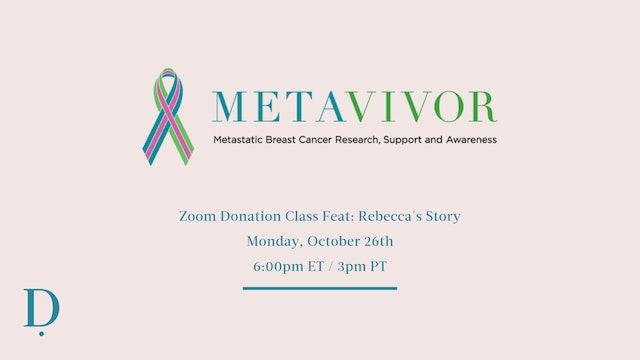 METAvivor Donation Class feat. Rebecca's Story