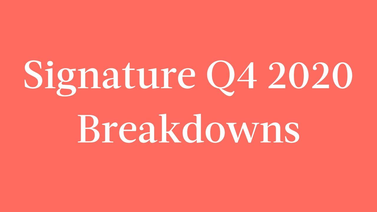 Signature Q4 2020 Breakdowns