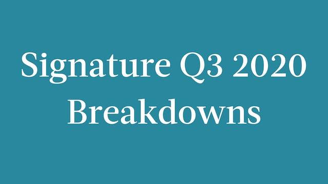 Signature Q3 2020 Breakdowns