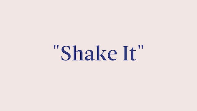 """Shake It"" Breakdown"